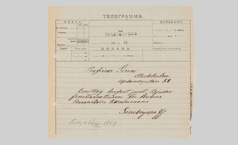 Telegram dated 26 March 1909 from Paul Sinebrychoff in Helsinki to Professor Osvald Sirén in Stockholm about an acquisition of a painting assumed to be by Rubens. Paul Sinebrychoff's Letters 1900–1909. The Archive of the Finnish Art Society. Archive Collections, Finnish National Gallery Photo: Finnish National Gallery / Kirsi Halkola
